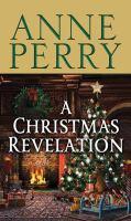 Cover image for A Christmas revelation. bk. 16 [large print] : Christmas novella series