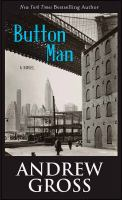 Cover image for Button man [large print]