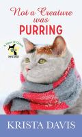 Cover image for Not a creature was purring. bk. 5 [large print] : Paws and claws mystery series