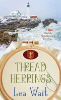 Cover image for Thread herrings. bk. 7 [large print] : Mainely needlepoint mystery series