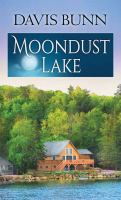 Cover image for Moondust Lake. bk. 3 [large print] : Miramar Bay series