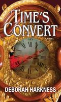 Cover image for Time's convert [large print]