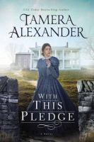 Cover image for With this pledge. bk. 1 [large print] : Carnton series