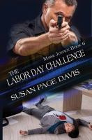 Cover image for The Labor Day challenge. bk. 6 [large print] : Maine justice series