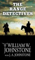 Cover image for The range detectives. bk. 1 [large print]