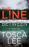 Cover image for The line between [large print]