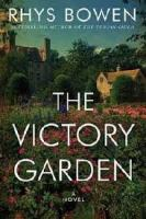 Cover image for The victory garden [large print]