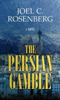 Cover image for The Persian gamble [large print]