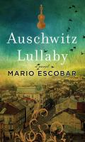 Cover image for Auschwitz lullaby [large print]