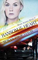 Cover image for Ransom of the heart. bk. 7 [large print] : Maine justice series