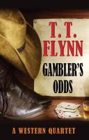 Cover image for Gambler's odds [large print] : a Western quartet