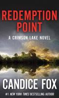 Cover image for Redemption point. bk. 2 [large print] : Crimson Lake series