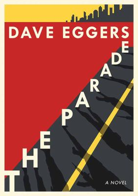 Cover image for The parade [large print] : a novel