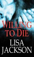 Cover image for Willing to die. bk. 8 [large print] : Selena Alvarez/Regan Pescoli series