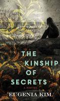 Cover image for The kinship of secrets [large print] : a novel