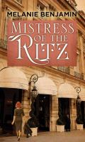 Cover image for Mistress of the Ritz [large print]