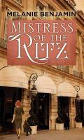 Imagen de portada para Mistress of the Ritz [large print]