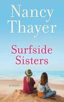 Cover image for Surfside sisters [large print] : a novel