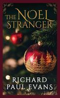 Cover image for The Noel stranger. bk. 2 [large print] : Noel collection series