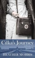 Cover image for Cilka's journey. bk. 2 [large print] : Tattooist of Auschwitz series