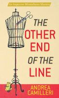 Cover image for The other end of the line. bk. 24 [large print] : Inspector Montalbano series