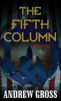 Cover image for The fifth column [large print] : a novel