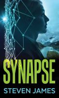 Cover image for Synapse [large print]