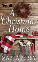 Cover image for A Christmas home. bk. 1 [large print] : Promise Glen series