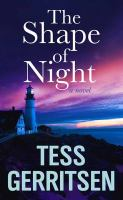 Cover image for The shape of night [large print] : a novel
