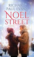 Cover image for Noel Street. bk. 3 [large print] : Noel collection series