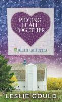 Imagen de portada para Piecing it all together. bk. 1 [large print] : Plain patterns series