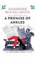 Imagen de portada para A promise of ankles. bk. 14 [large print] : 44 Scotland Street series