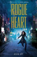 Cover image for Rogue heart. bk. 2 : Rebel Seoul series