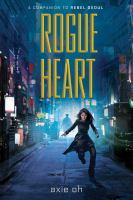 Imagen de portada para Rogue heart. bk. 2 : Rebel Seoul series
