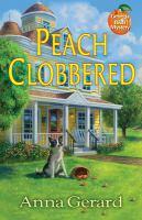 Imagen de portada para Peach clobbered. bk. 1 : Georgia B & B mystery series