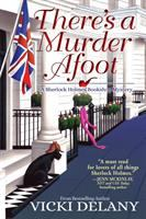 Cover image for There's a murder afoot . bk. 5 : Sherlock Holmes Bookshop mystery series