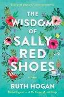 Cover image for The wisdom of Sally Red Shoes : a novel