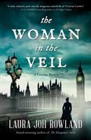 Cover image for The woman in the veil. bk. 4 : Victorian mysteries series
