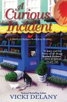 Cover image for A curious incident. bk. 6 : Sherlock Holmes Bookshop mystery series