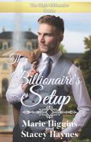 Imagen de portada para The billionaire's setup. bk. 10 : Tycoons series