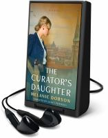 Cover image for The curator's daughter [Playaway]