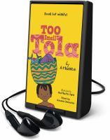 Imagen de portada para Too small Tola [Playaway]