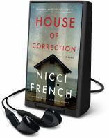 Imagen de portada para House of correction [Playaway]