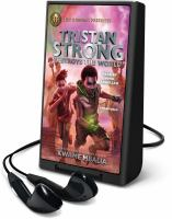 Imagen de portada para Tristan Strong destroys the world. bk. 2 [Playaway] : Tristan Strong series