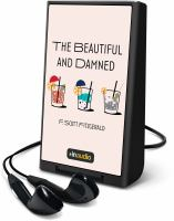 Imagen de portada para The beautiful and damned [Playaway]