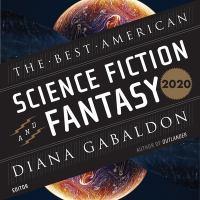 Imagen de portada para The best American science fiction and fantasy 2020 [sound recording CD]