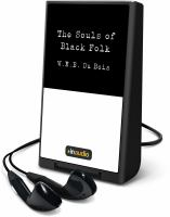 Cover image for The souls of black folk [Playaway]
