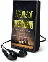 Imagen de portada para Agents of Dreamland. bk. 1 [Playaway] : Tinfoil dossier series
