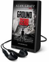 Imagen de portada para Ground zero [Playaway]