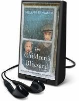 Imagen de portada para The children's blizzard [Playaway] : a novel